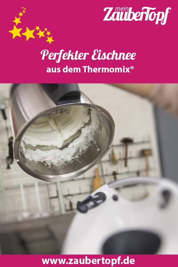 Eischnee aus dem Thermomix® – Foto: Kathrin Knoll