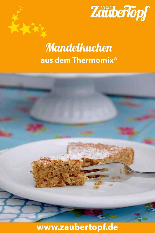 Mandelkuchen aus dem Thermomix® – Foto: Nicole Stroschein