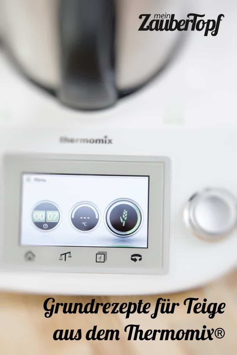 Grundrezepte für Teige aus dem Thermomix®