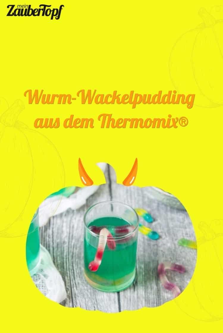 Wurm-Wackelpudding Thermomix® - Foto: Désirée Peikert
