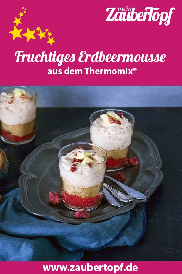 Erdbeermousse aus dem Thermomix® – Foto: Tina Bumann