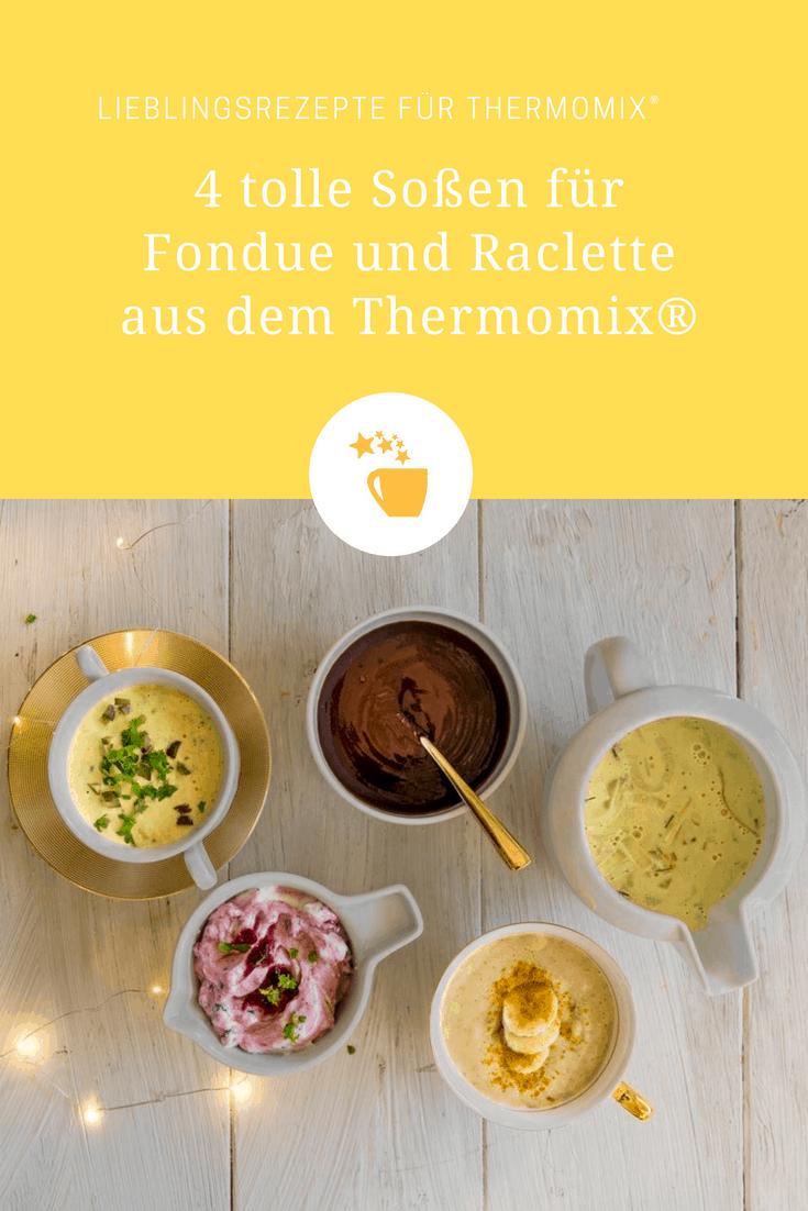 4 tolle so en f r fondue und raclette rezepte f r den thermomix. Black Bedroom Furniture Sets. Home Design Ideas