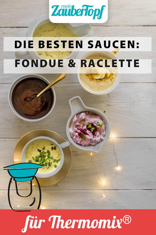 Soßen für Fondue und Raclette aus dem Thermomix® – Foto: Tina Bumann