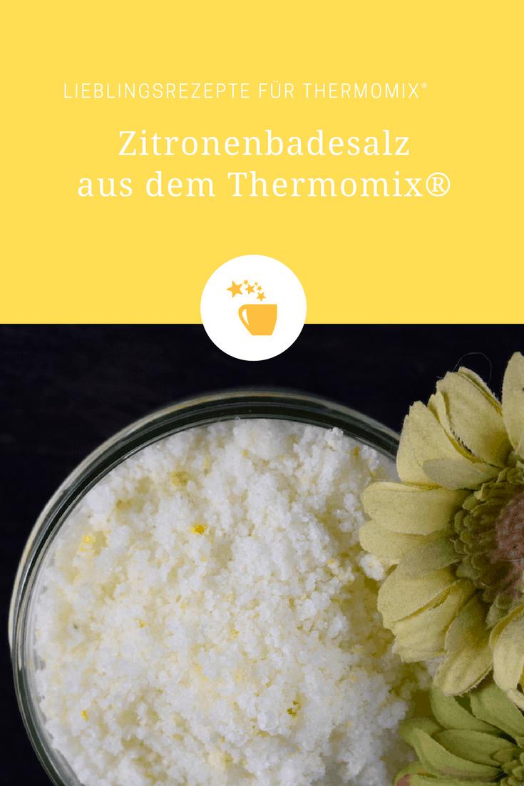 Zitronenbadesalz aus dem Thermomix® – Foto: Nicole Stroschein