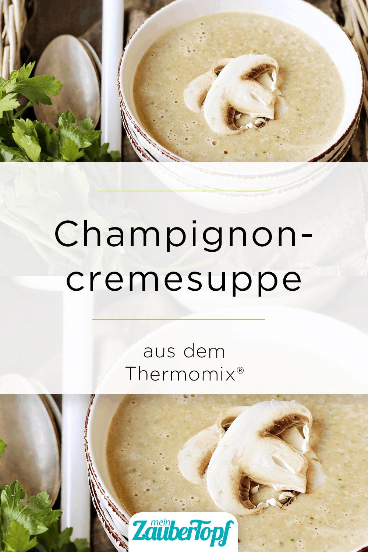 Champignoncremesuppe aus dem Thermomix® – Foto: Alexandra Panella