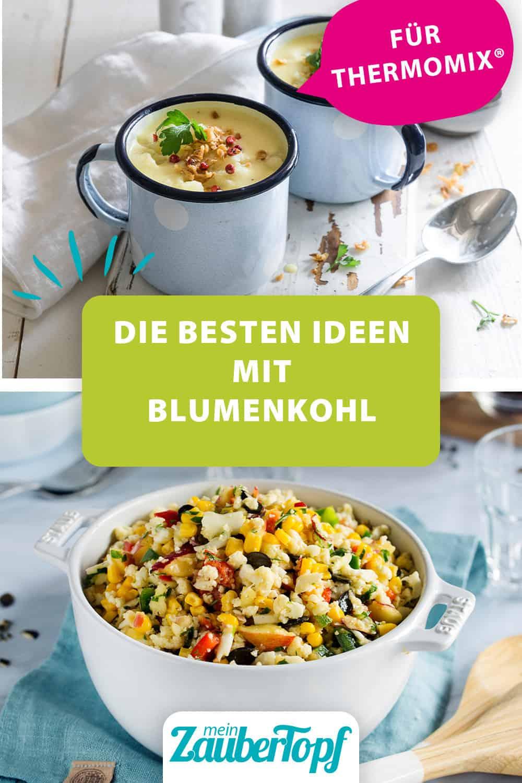 Die besten Rezepte mit Blumenkohl für den Thermomix® – Fotos: Tina Bumann,  Anna Gieseler