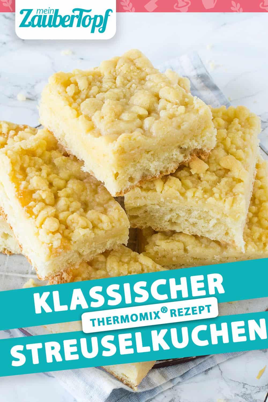 Klassischer Streuselkuchen mit dem Thermomix® - Foto: Désiree Peikert