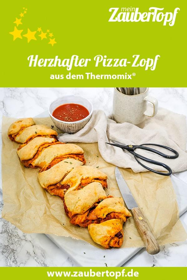 Herzhafter Pizza-Zopf aus dem Thermomix® – Foto: Désirée Peikert