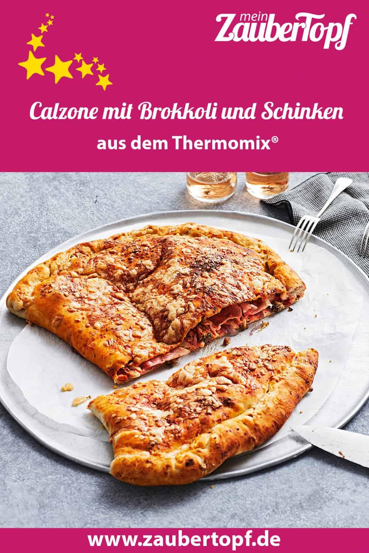 Calzone mit Brokkoli und Schinken aus dem Thermomix® - Foto: Jorma Gottwald