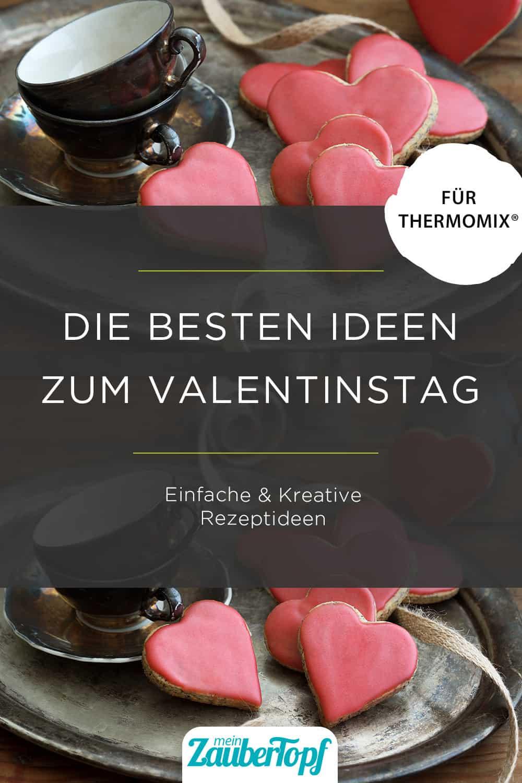 Die besten Ideen zum Valentinstag aus dem Thermomix® - Foto: Ira Leoni