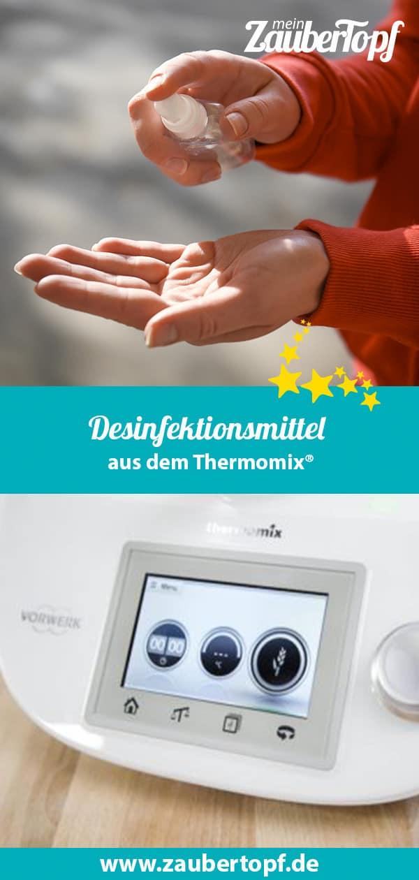 Desinfektionsmittel mit dem Thermomix® – Fotos: Gettyimages, Vorwerk®