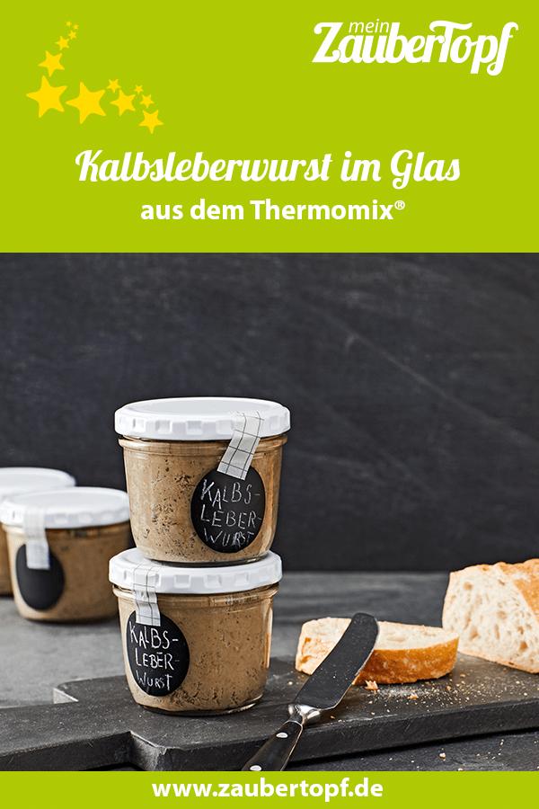 Kalbsleberwurst im Glas aus dem Thermomix® –Foto: Jorma Gottwald