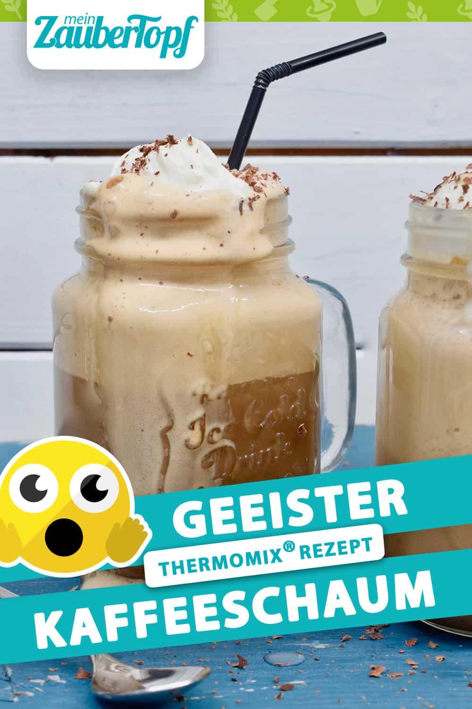 Geeister Kaffeeschaum aus dem Thermomix® - Foto: Nicole Stroschein