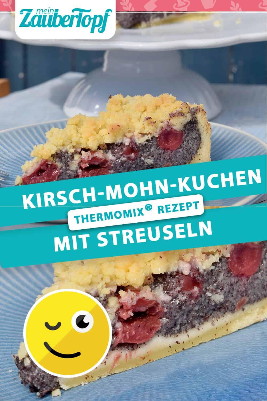 Kirsch-Mohn-Kuchen mit Streuseln mit dem Thermomix® - Foto: Nicole Stroschein
