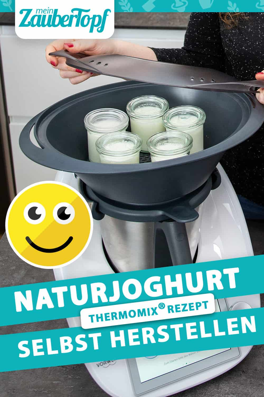 Naturjoghurt selbst herstellen mit dem Thermomix® –Foto: Kathrin Knoll