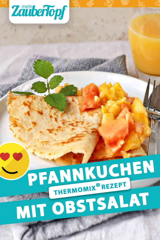 Pfannkuchen mit Obstsalat mit dem Thermomix® – Foto: Alexandra Panella