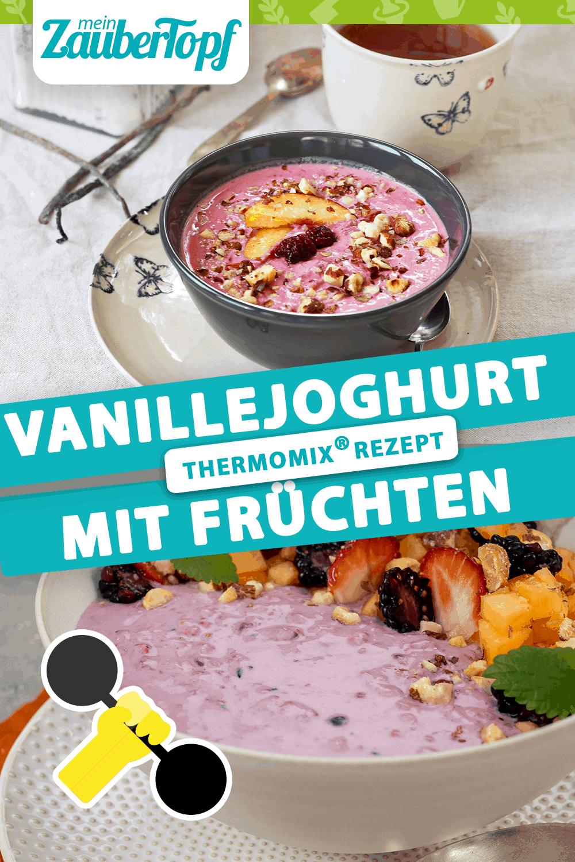 Vanillejoghurt mit gemischten Früchten aus dem Thermomix® - Foto: Alexandra Panella