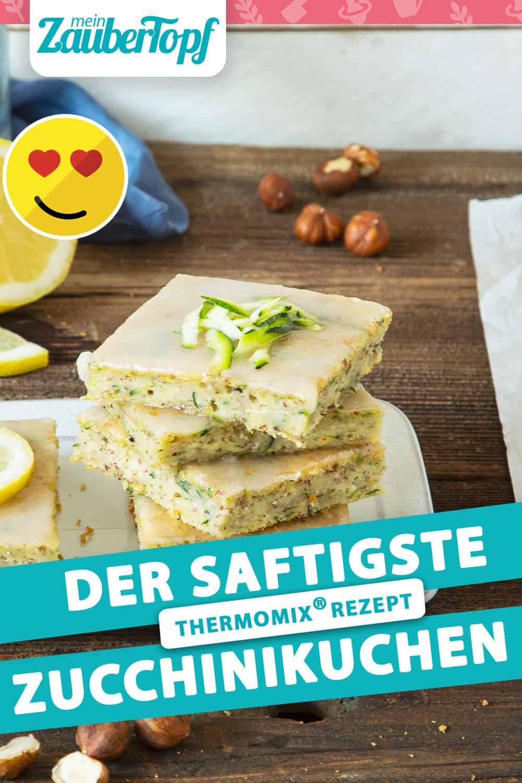 Saftiger Zucchinikuchen mit Zitrone mit dem Thermomix® - Kathrin Knoll