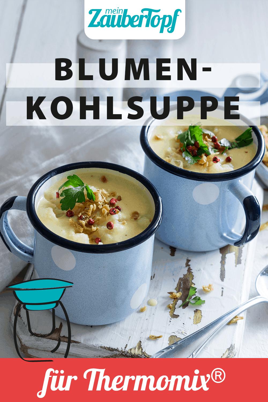Blumenkohlsuppe mit dem Thermomix® – Foto: Tina Bumann