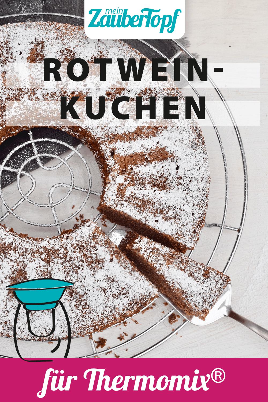 Rotweinkuchen mit dem Thermomix® – Foto: Nicole Stroschein