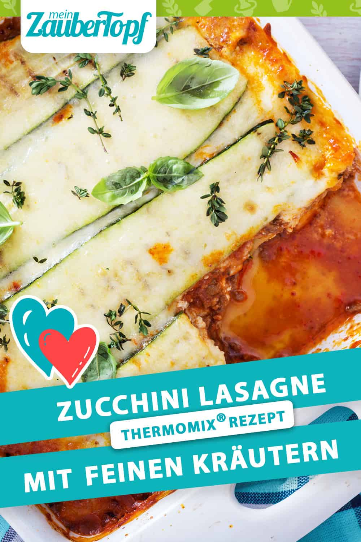 Zucchini Käse Lasagne mit feinen Kräutern mit dem Thermomix® - Foto: shutterstock