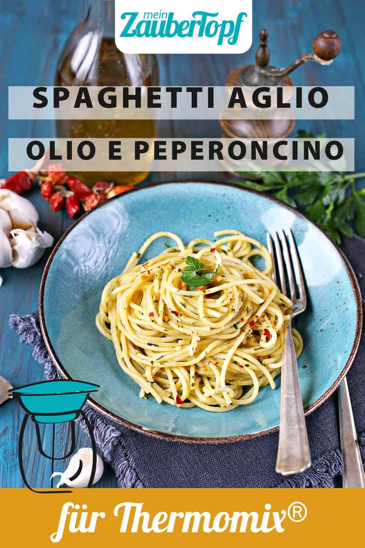 Spaghetti aglio, olio e peperoncino aus dem Thermomix® - Foto: Alexandra Panella