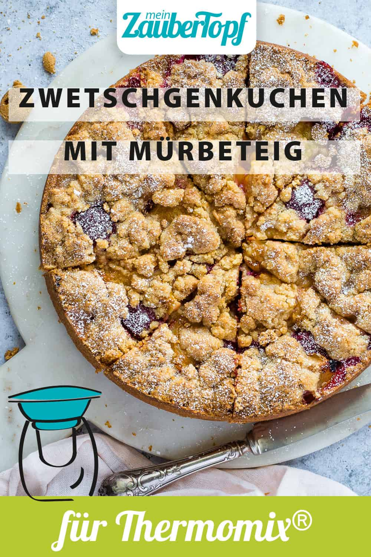 Zwetschgenkuchen mit Mürbeteig mit dem Thermomix® – Foto: Désirée Peikert