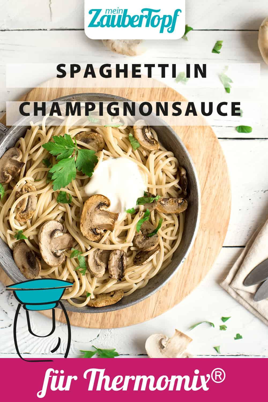 Spaghetti in Champignon-Rahmsoße mit dem Thermomix® –Foto: gettyimages/Mizina