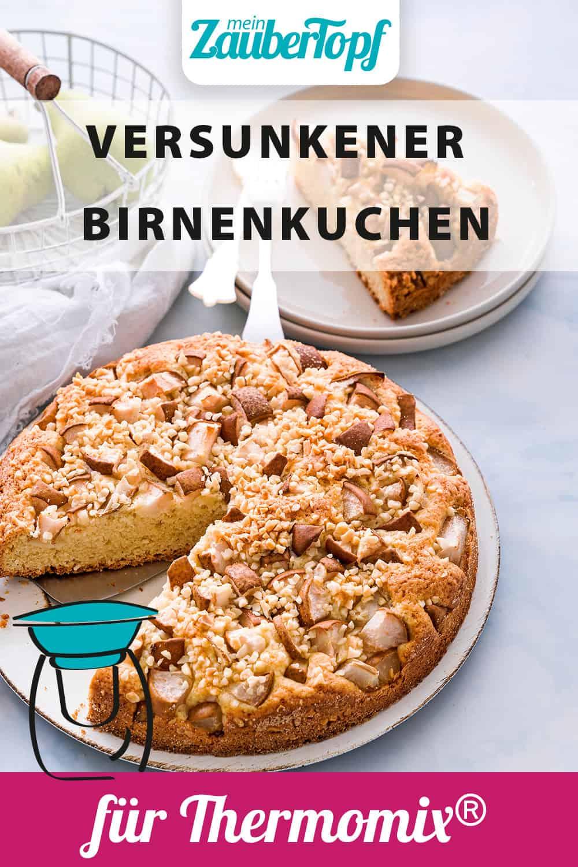 Versunkener Birnenkuchen mit dem Thermomix® - Foto: Tina Bumann