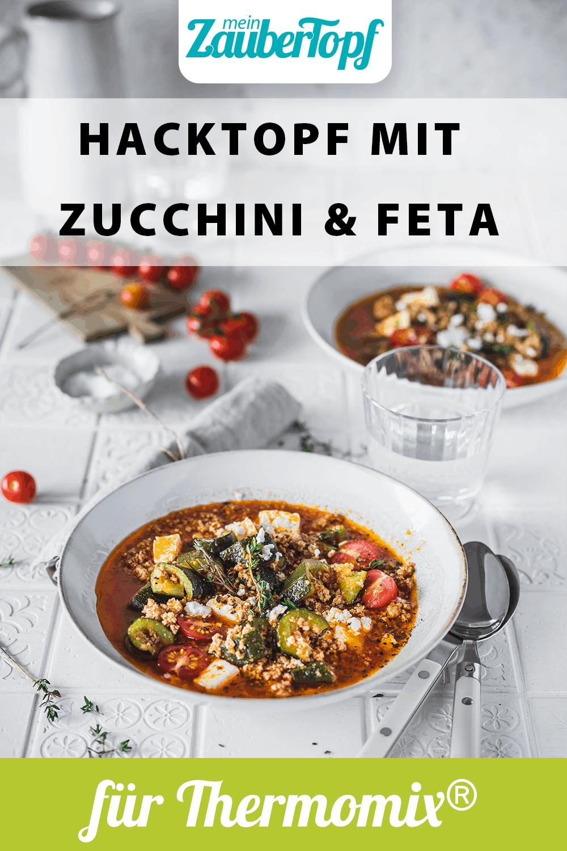 Hacktopf mit Zucchini und Feta aus dem Thermomix® - Foto: Tina Bumann