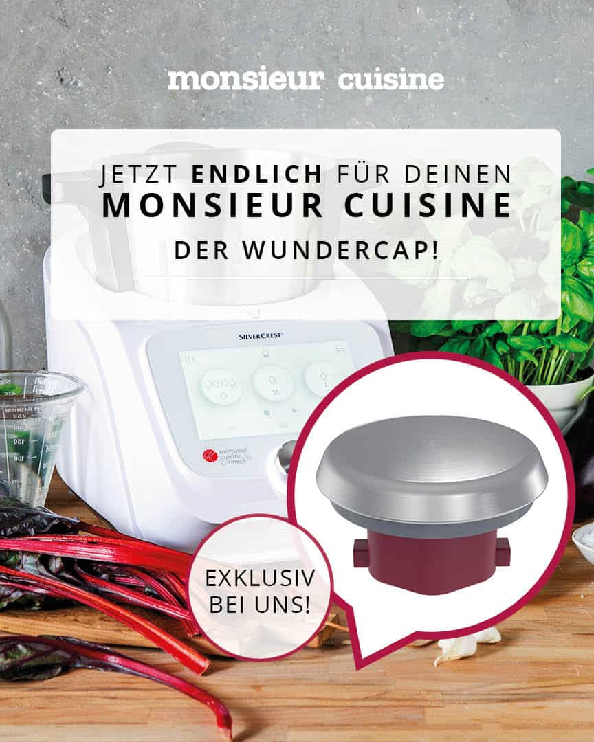 Der WunderCap® vergrößert den Topf des Monsieur Cuisine