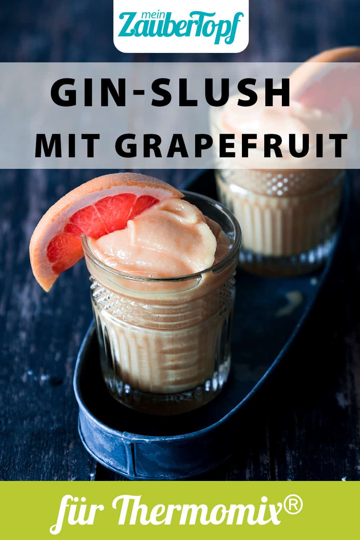 Gin Slush mit Grapefruit aus dem Thermomix® - Foto: Tina Bumann