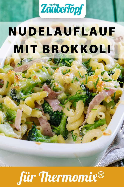 Nudelauflauf mit Brokkoli und Schinken mit dem Thermomix® - Foto: Frauke Antholz