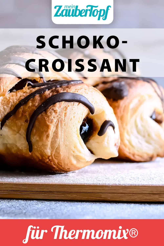 Schoko-Croissants mit dem Thermomix® - Foto: gettyimages / Kichigin