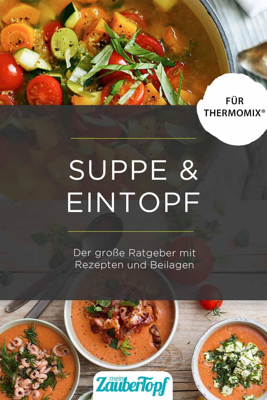 Die besten Suppen aus dem Thermomix® - Foto: Nicky&Max / Ira Leoni