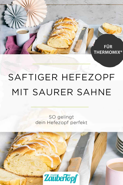 Hefezopf mit dem Thermomix® –Foto: Anna Gieseler