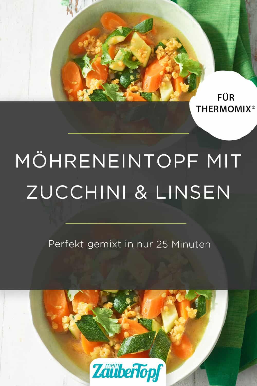 Möhreneintopf mit Zucchini und Linsen aus dem Thermomix® - Foto: Matthias Haupt