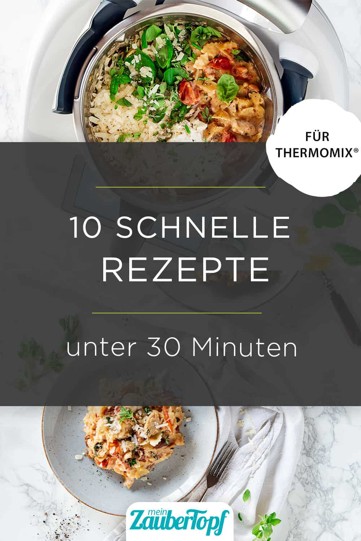 Die besten 10 Rezepte unter 30 Minuten aus dem Thermomix® - Foto: Anna Gieseler