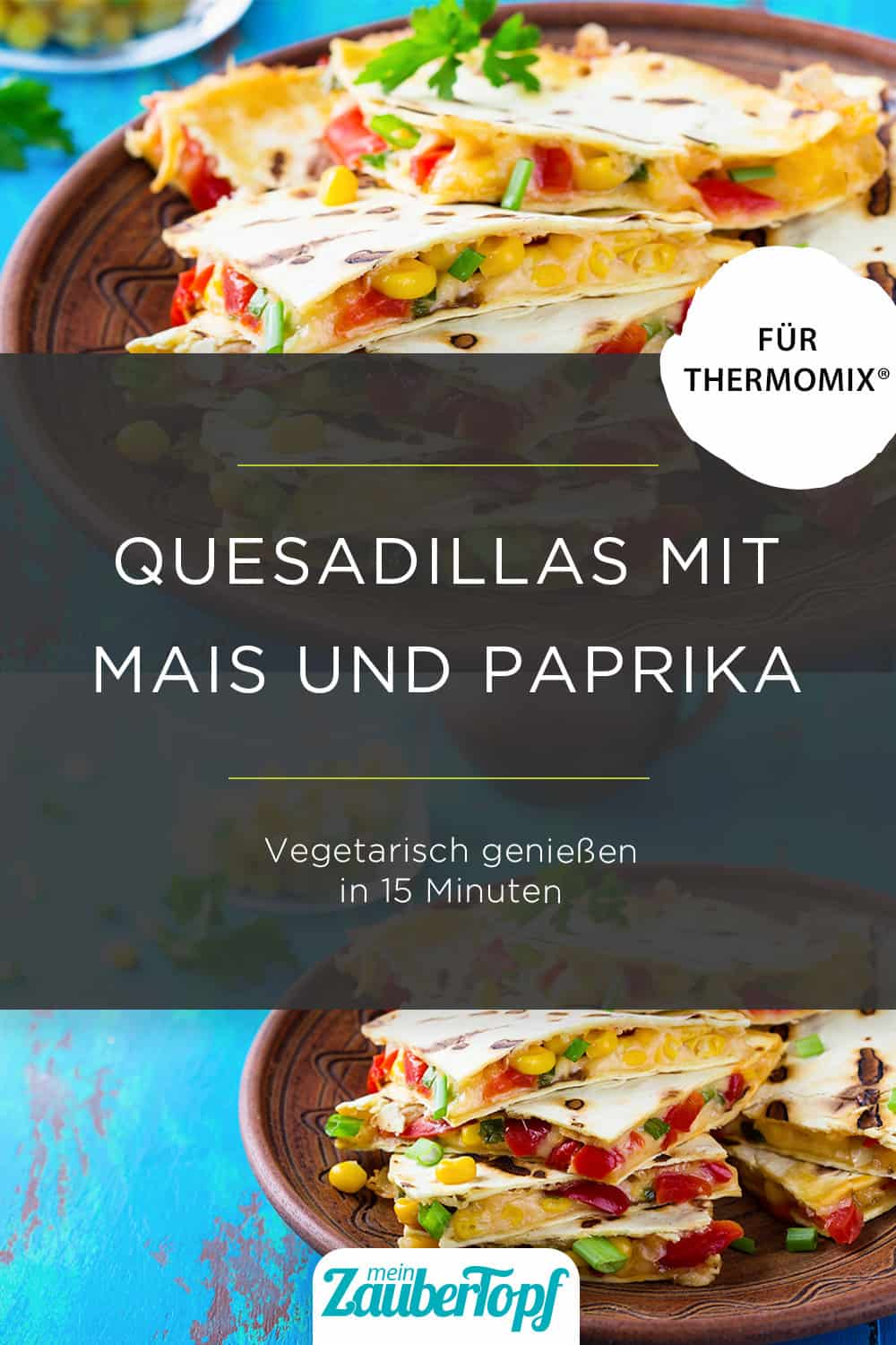 Quesadillas mit dem Thermomix® – Foto: gettyimages / istetiana