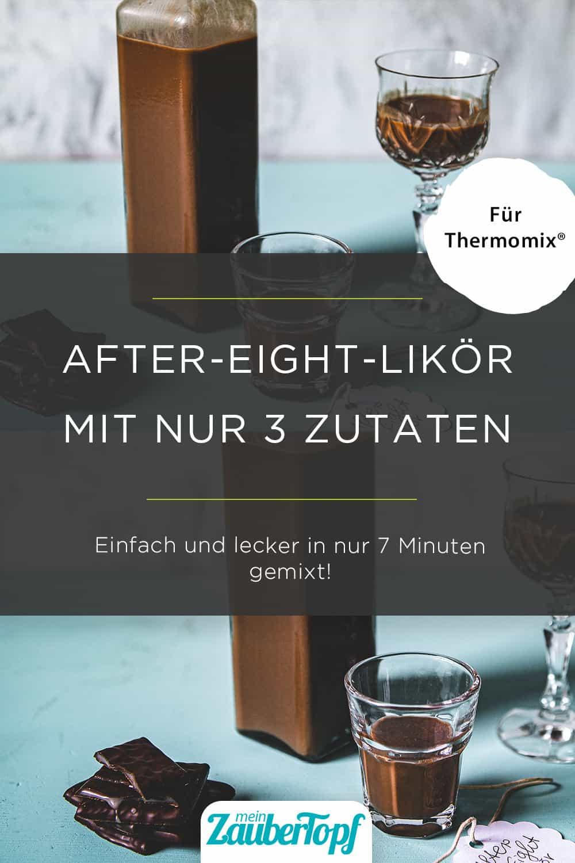 After-Eight-Likör aus dem Thermomix® - Foto: Annamaria Zinnau