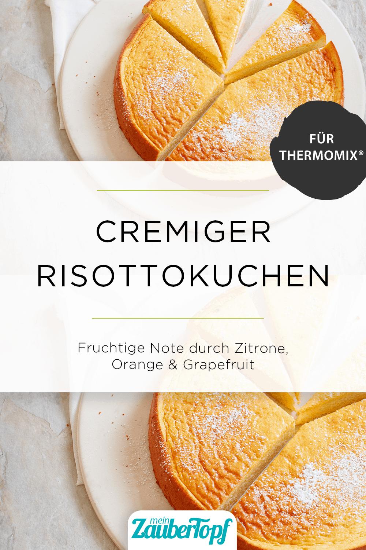 Risottokuchen mit Zitrusfrüchten mit dem Thermomix® - Foto: Nicky & Max
