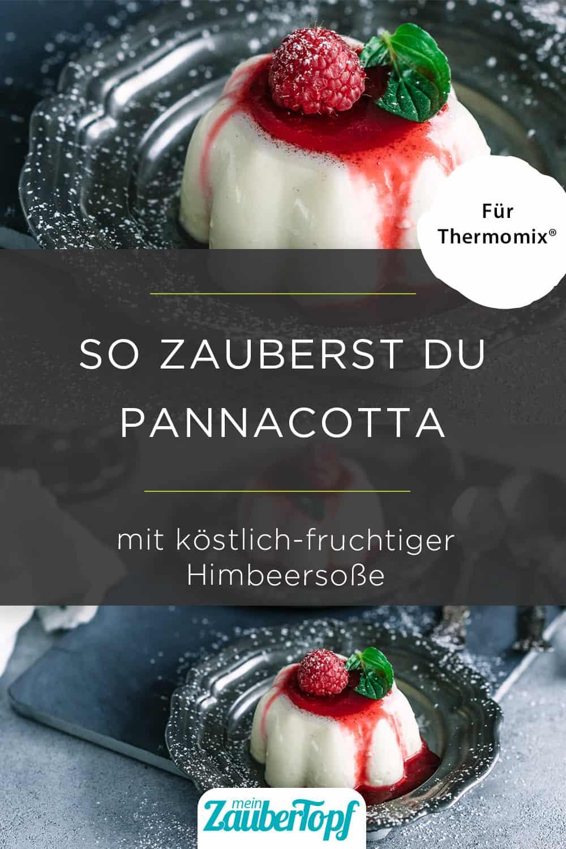 Pannacotta mit Himbeersosse aus dem Thermomix® - Foto: Tina Bumann