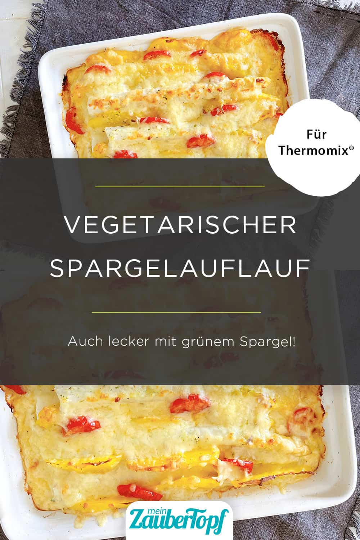 Vegetarischer Spargelauflauf mit dem Thermomix® –Foto: Nicole Schmidt