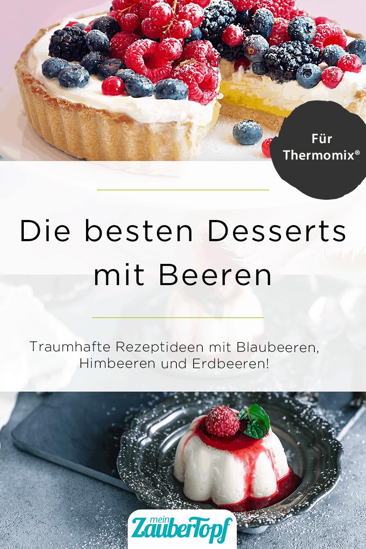 Die Besten Dessertideen für Beeren aus dem Thermomix® - Ira Leoni / Tina Bumann
