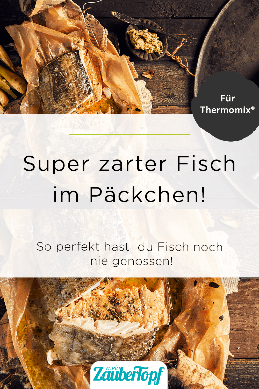 Fisch im Päckchen mit dem Thermomix® –Foto: Jorma Gottwald