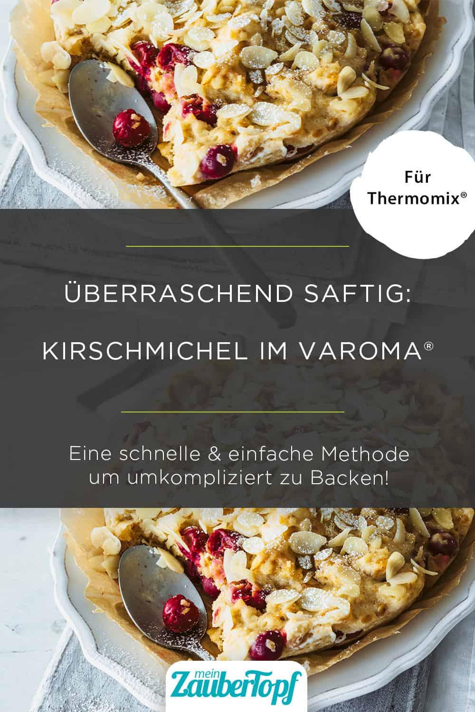 Kirschmichel aus dem Varoma® - Foto: Tina Bumann