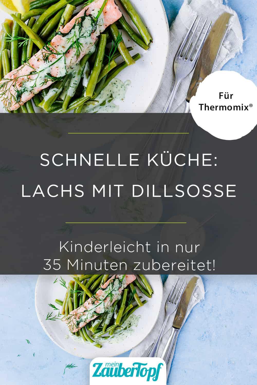 Lachs mit Dillsoße mit dem Thermomix® - Foto: Désirée Peikert