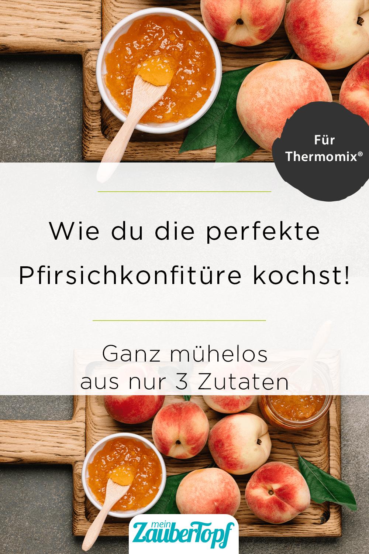 Pfirsichkonfitüre mit dem Thermomix® –Foto: gettyimages / Anna Puzatykh